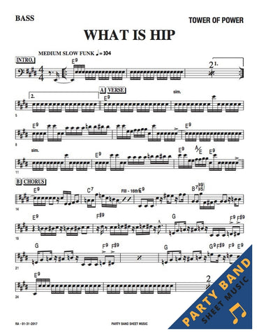 What Is Hip (Tower of Power) - Sheet Music Horn/Rhythm Parts – Party
