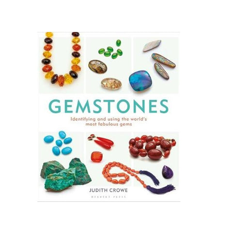 Gemstones : Identifying and using the world's most fabulous gems