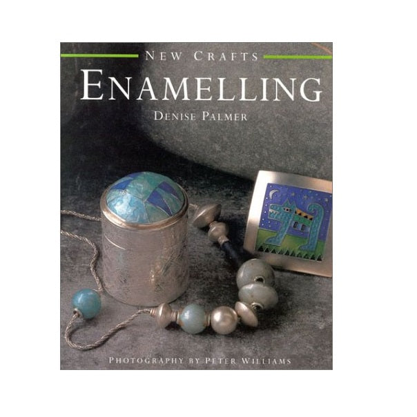 New Crafts: Enamelling