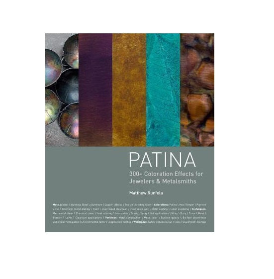Patina : 300+ Coloration Effects for Jewelers & Metalsmiths