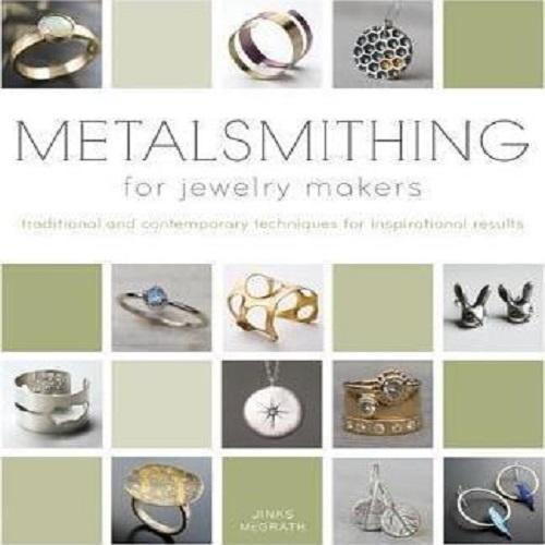 Tools & Consumables - Metalsmithing For Jewelry Makers - Jinks Mcgrath