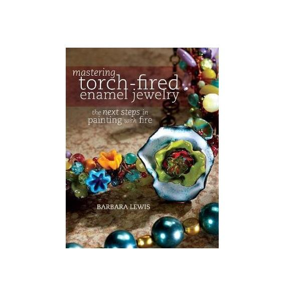 Vitreous Enamels & Accessories - Mastering Torch Fired Enamel Jewelry