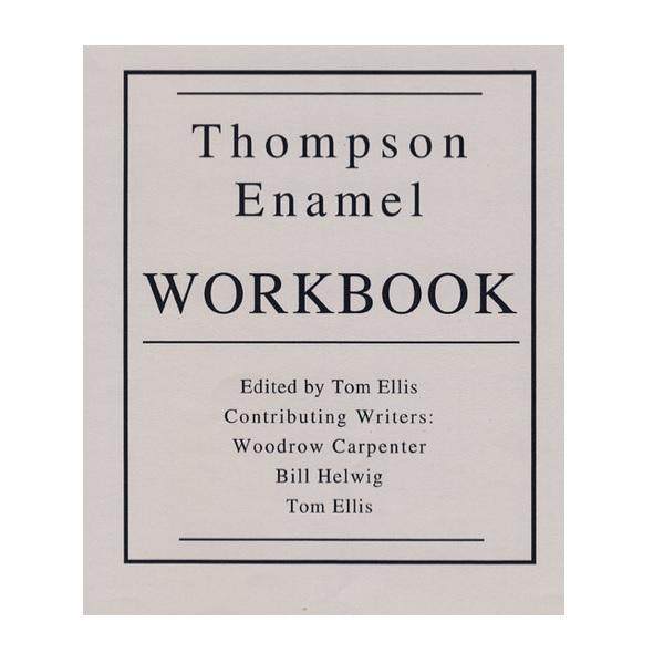 Vitreous Enamels & Accessories - Thompson Enamel Workbook