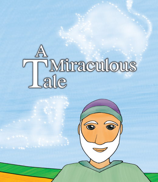 A Miraculous Tale (E-BOOK VERSION - PDF Download) (Children's Book)