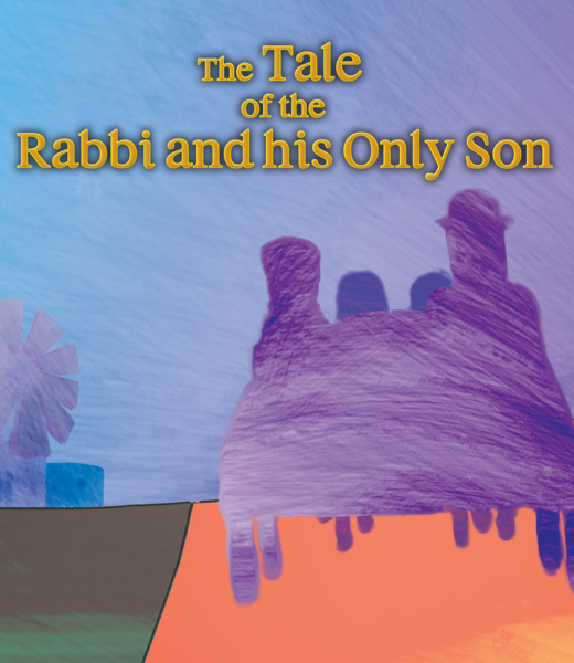 The Tale of The Rabbi and His Only Son (E-BOOK VERSION - PDF Download) (Children's Book)