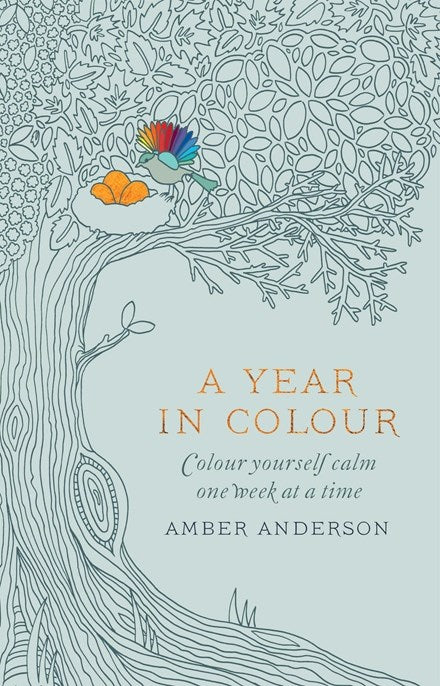 A Year In Colour: A Drawing a Week to Colour Yourself Calm
