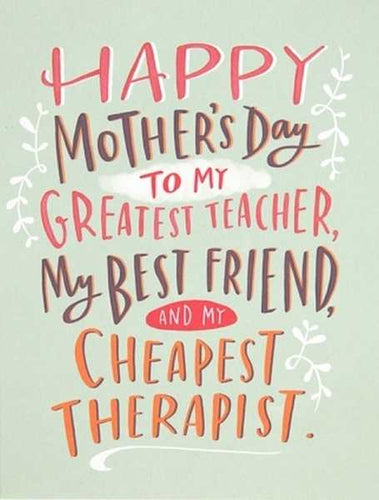 CARD  - CHEAPEST THERAPIST MOTHER'S DAY