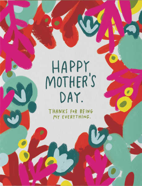 CARD-MY EVERYTHING MOTHER'S DAY