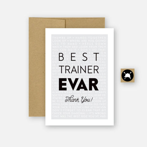 Hunt Seat Paper Co Greeting Card - Best Trainer EVAR