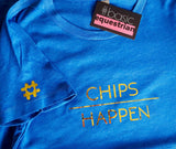 Chips Happen T-Shirt by #basicequestrian