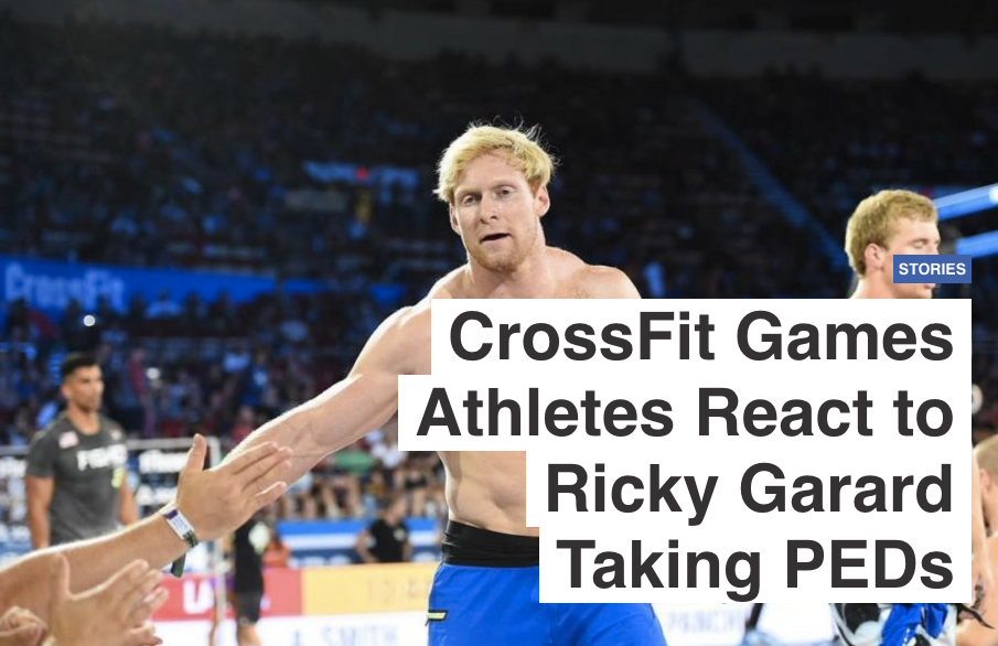 CrossFit Games Athletes React to Ricky Garard Taking PEDs
