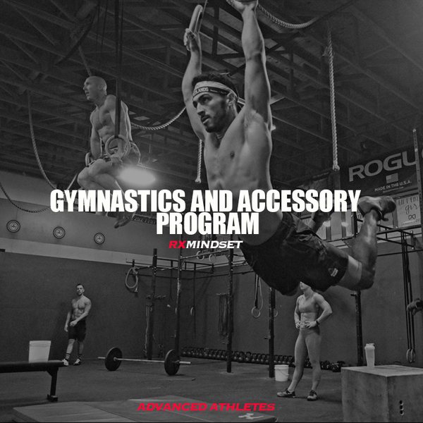Gymnastics and Accessory (Advanced Program) - RxMindset