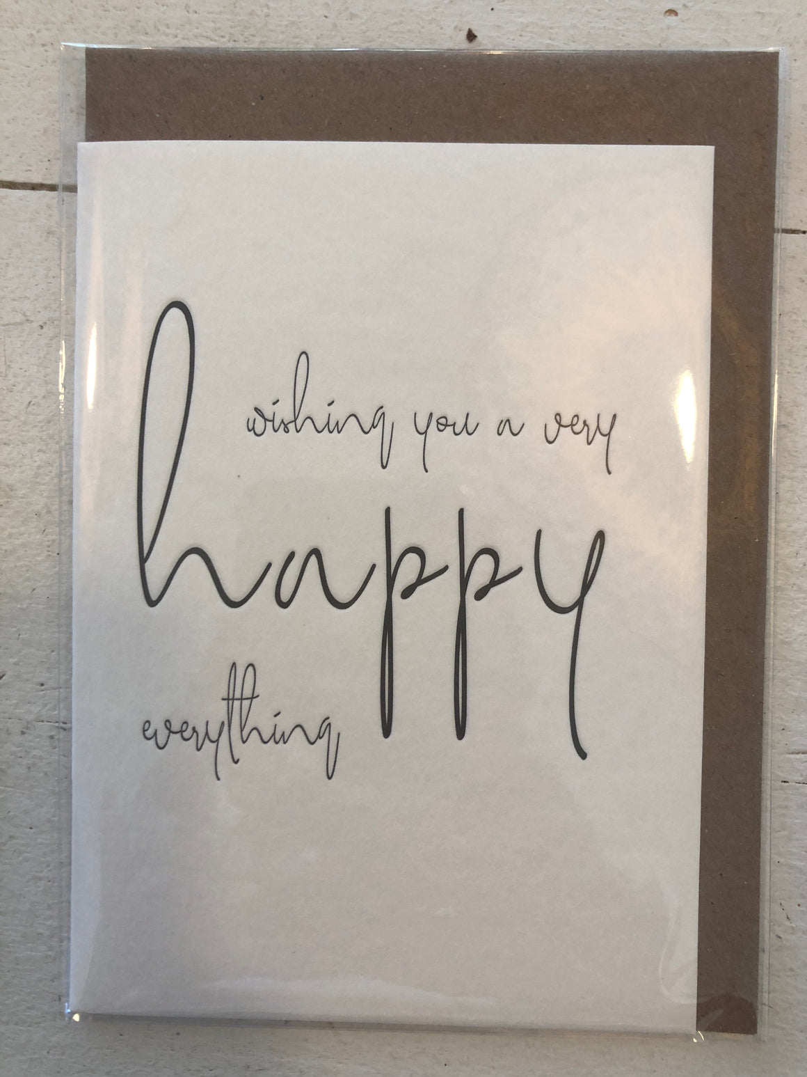 'Wishing You A Very Happy Everything'