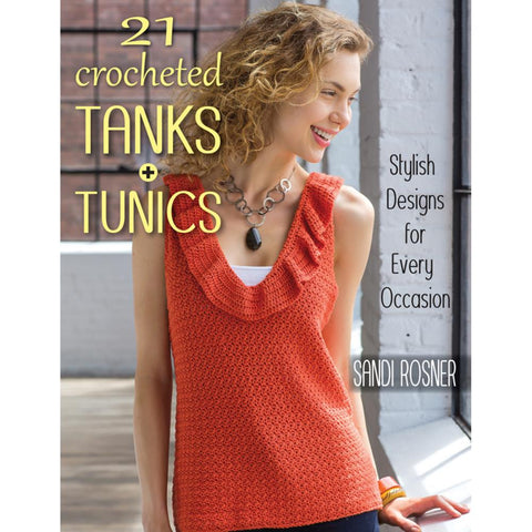21 Crocheted Tanks & Tunics