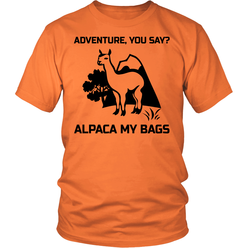 Adventure You Say Alpaca My Bags Funny Vacation T-shirt
