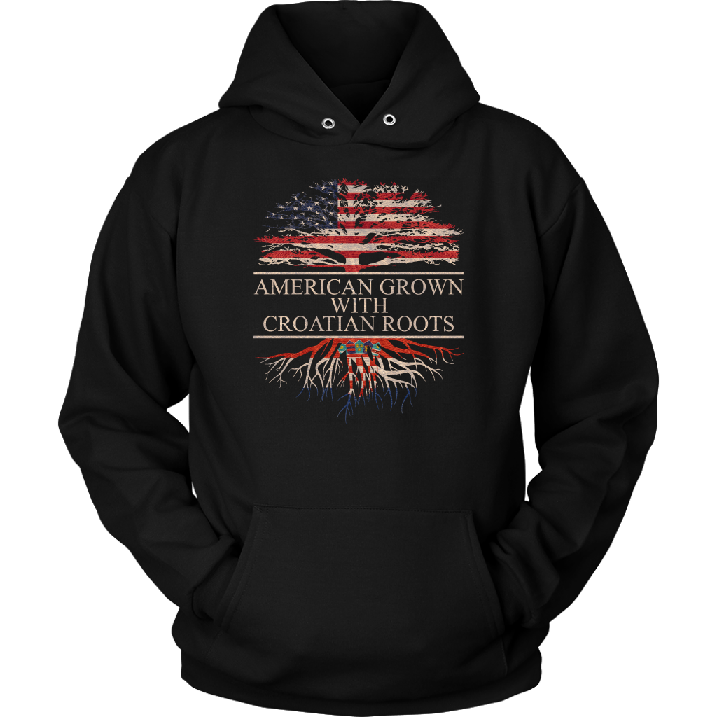 American Grown with Croatian Roots Hoodie