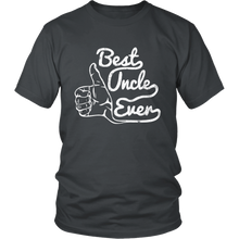 Load image into Gallery viewer, Best Uncle Ever - Funny Appreciation Birthday Shirt