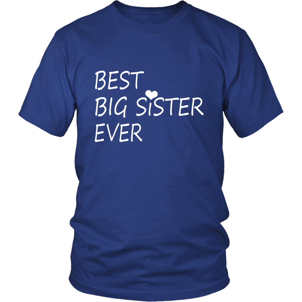 Best Big Sister Ever T-shirt - eldest elder older Sis tshirt