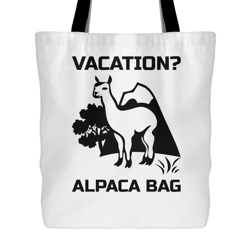 Vacation? Alpaca Bag Funny Shopping bag
