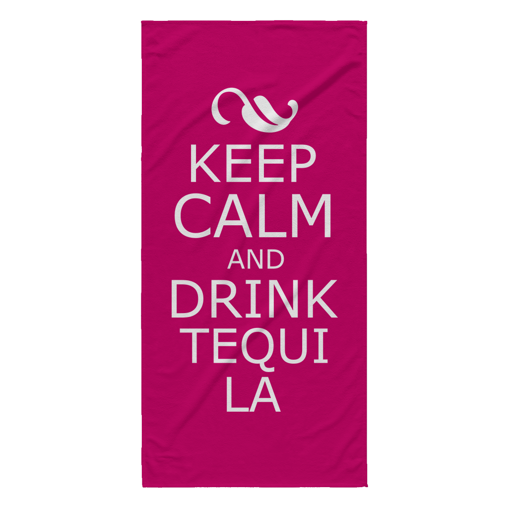Keep Calm and drink Tequila Beach Towel