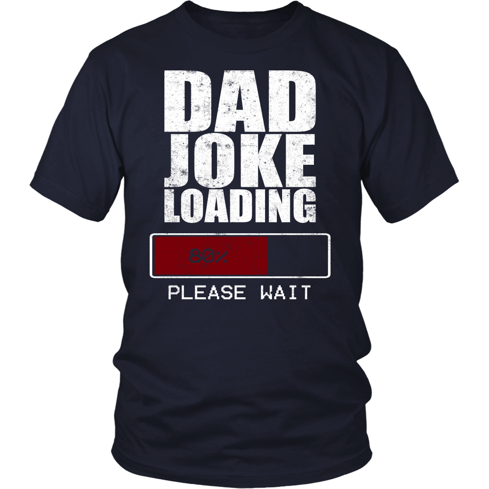 Dad Joke Loading T Shirt Funny Sarcasm Shirt