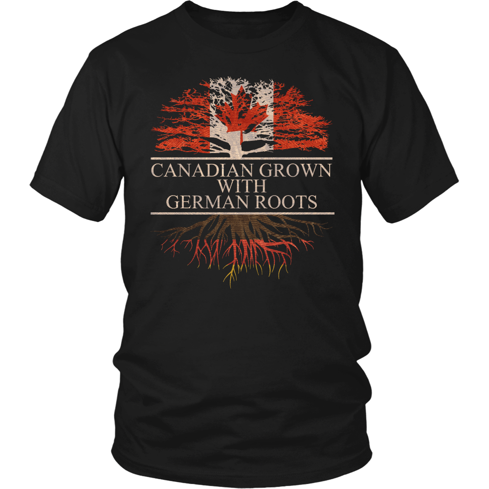 Canadian Grown with German Roots Shirt