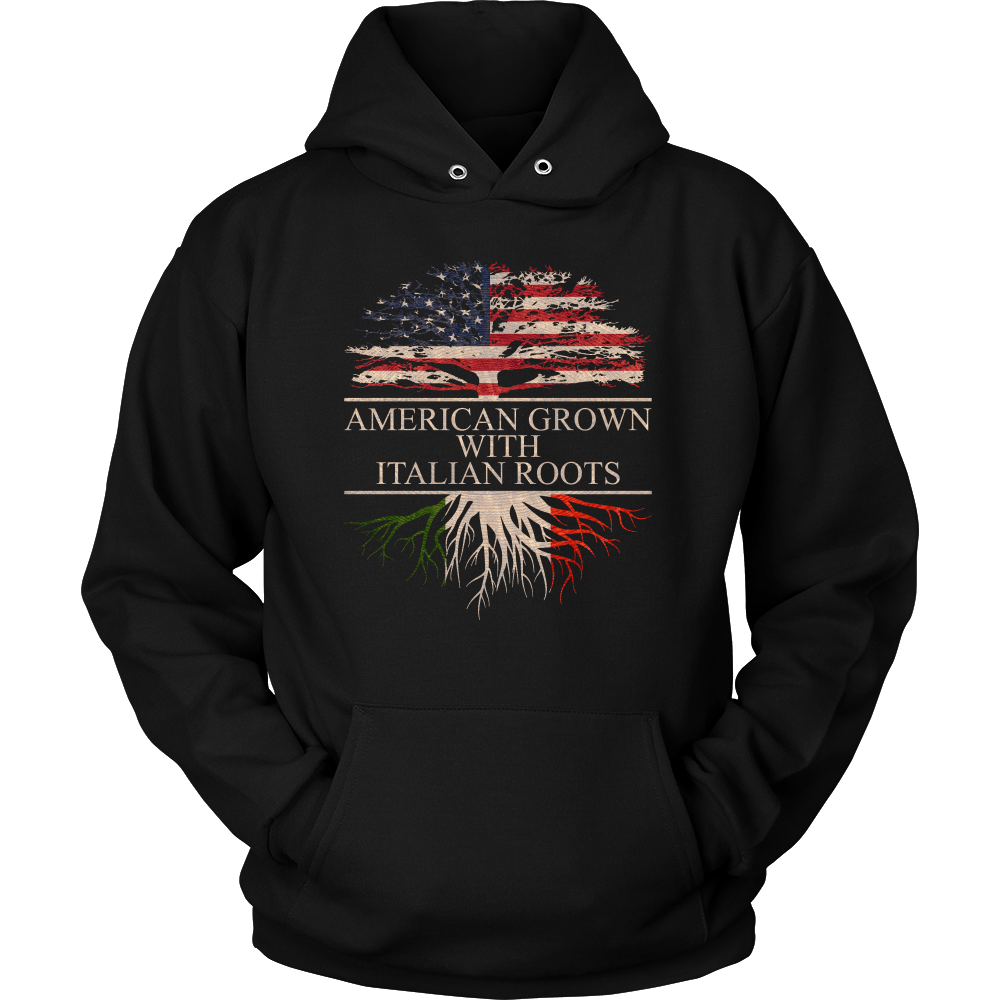 American Grown with Italian Roots Hoodie