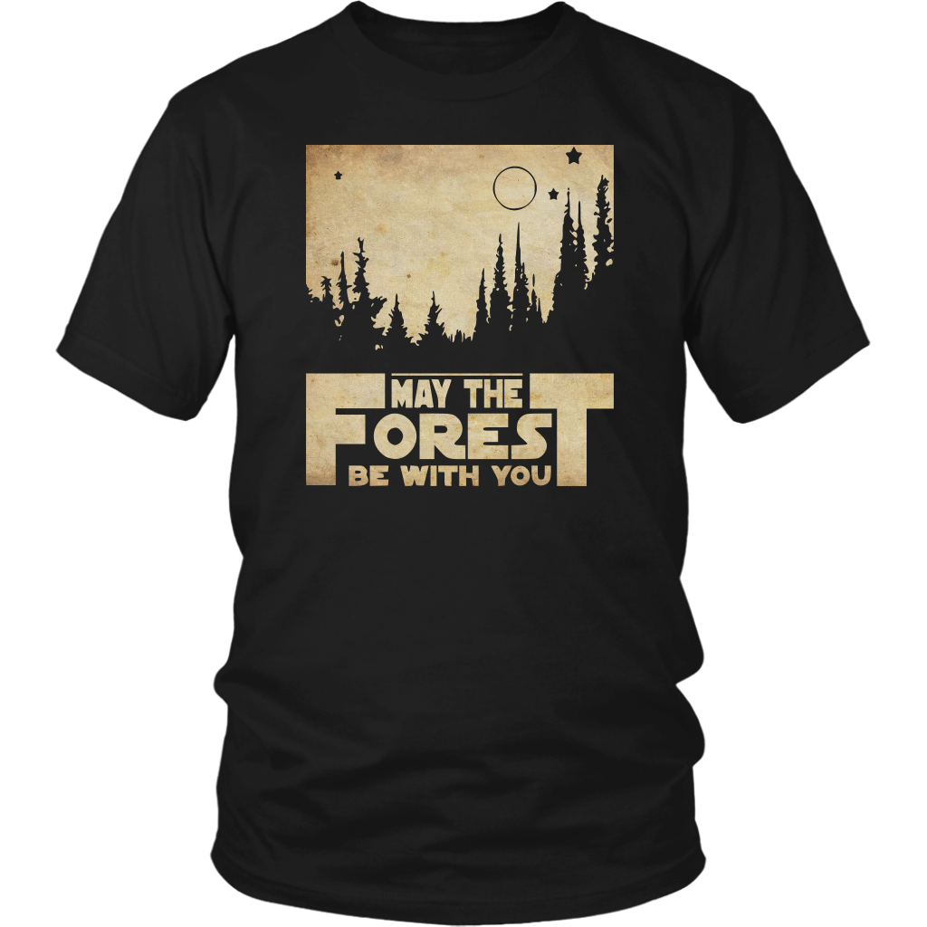 Forest be with you, May the Forest be with you, Funny Science Fiction Shirt