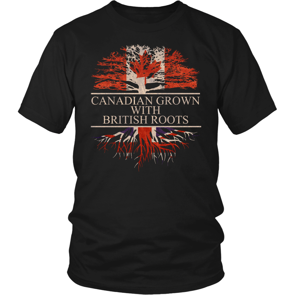 Canadian Grown with British Roots shirt