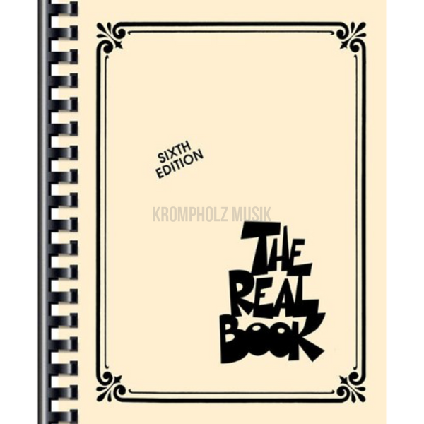 THE REAL BOOK - Sixth Edition (C-Version) - krompholz