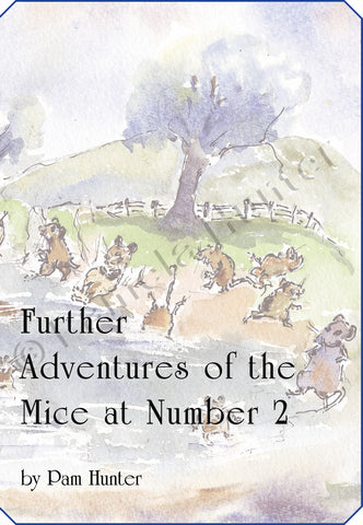 Further Adventures of the Mice at Number 2