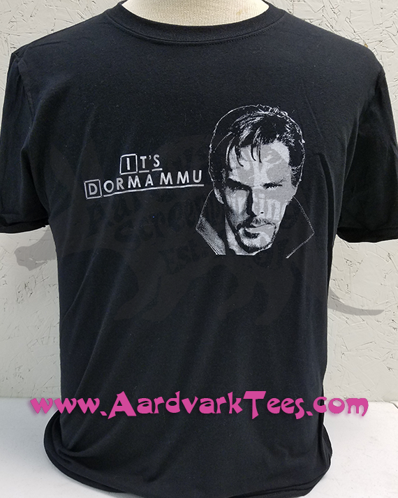 Dr. Strange - It's Dormammu - Dr. House Parody Tee - Aardvark Tees - Tees that Please
