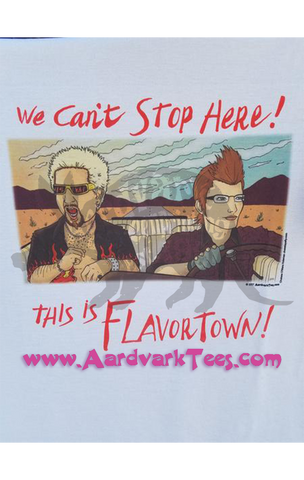 We Can't Stop Here - This is Flavortown - Ignis & Guy Fieri - FFXV Fear & Loathing Parody - T-shirts - Aardvark Tees