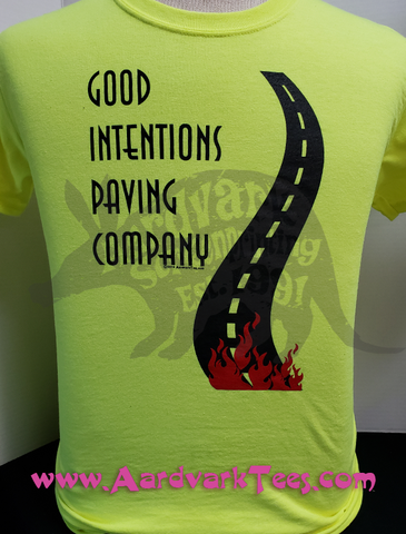 Good Intentions Paving Company - Hand Printed T-Shirt - The Road to Hell - Aardvark Tees - Tees that Please