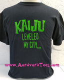 Kaiju Leveled My City...and All I Got Was A Lousy Stomping! - Aardvark Tees - Tees that Please