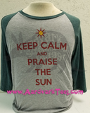 Keep Calm and Praise the Sun - Dark Souls Parody Fan Shirt