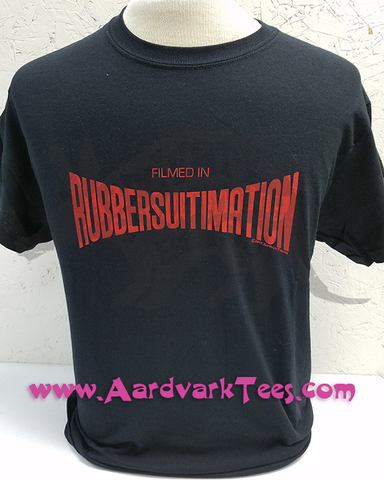 Filmed in Rubbersuitimation - Godzilla Fanshirt - Aardvark Tees