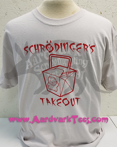 Science Humor Tee - Schrodinger's Takeout - Aardvark Tees - Tees that Please