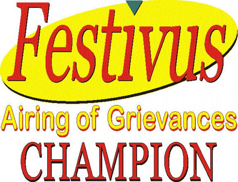 "Festivus Ceramic Coffee Mug ""Airing of Grievances CHAMPION"" - Aardvark Tees - Tees that Please"