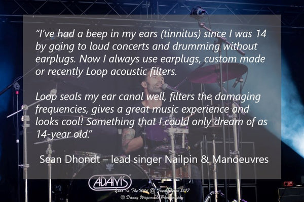 Testimonial Sean Dhondt - best ear plugs for concerts and festivals
