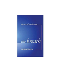 The Breath: The Art Of Meditation