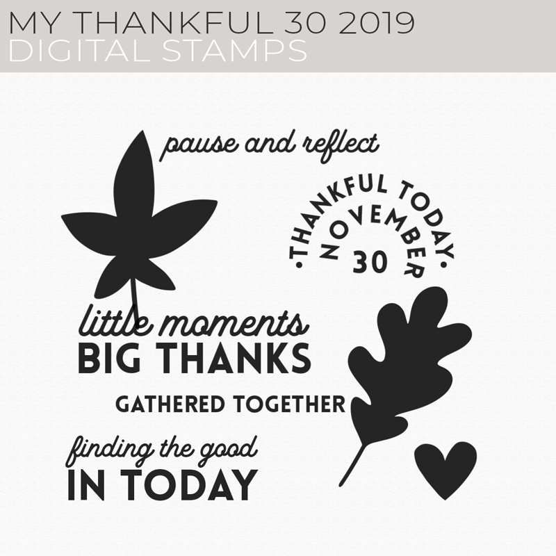 My Thankful 30 2019 Digital Stamps