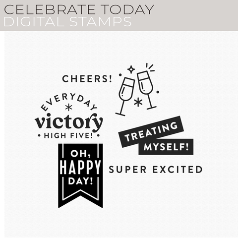 Celebrate Today Digital Stamps