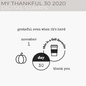 My Thankful 30 2020 Digital Stamps