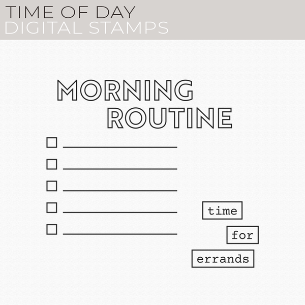 Time of Day Digital Stamps