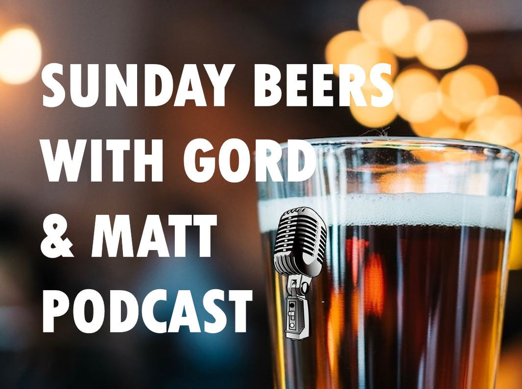 Sunday Beers Pod: Gord, this is your life