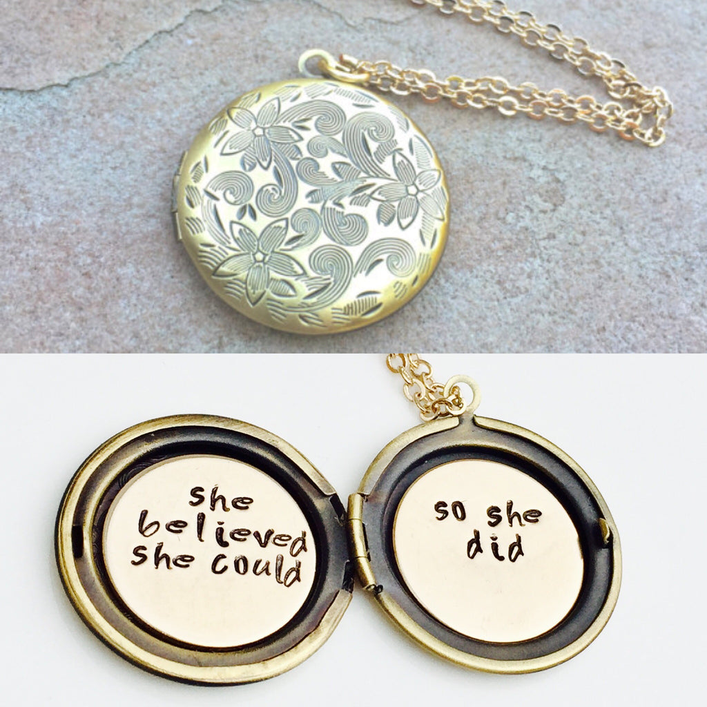 She Believed She Could So She Did Locket
