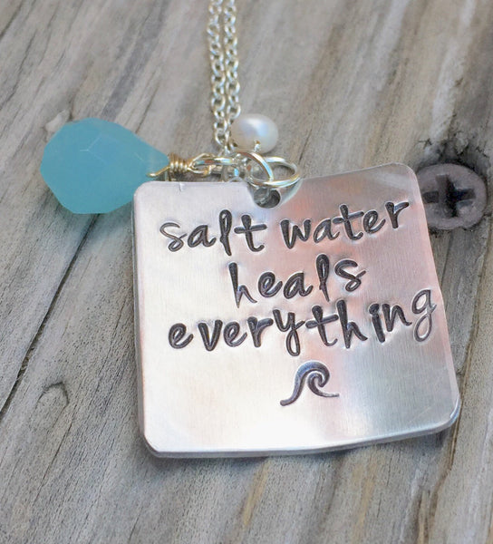 Salt Water Heals Everything Necklace, Beach Necklace, Beach Jewelry, Mothers Day Necklace, inspirational necklace, natashaaloha