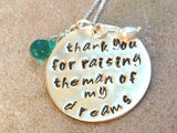 thank you for raising the man of my dreams, mom necklace, mother in law necklace, wedding,bridal, hand stamped jewelry, wedding gift - Natashaaloha, jewelry, bracelets, necklace, keychains, fishing lures, gifts for men, charms, personalized,