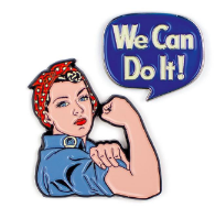 Rosie The Riveter & We Can Do It Enamel Pins